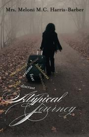 Atypical Journey by Meloni M.C. Harris-Barber