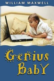 Genius Baby by William Maxwell