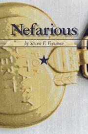 Nefarious by Steven F. Freeman