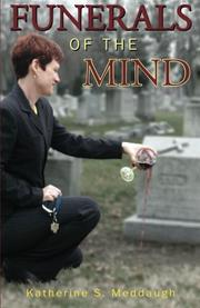 FUNERALS OF THE MIND by Katherine S. Meddaugh