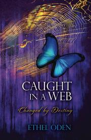 Caught in a Web by Ethel Oden