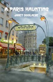 A Paris Haunting by Janet Doolaege