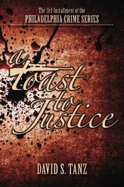 A Toast to Justice by David S. Tanz