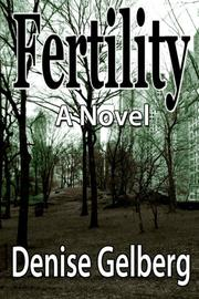 Fertility by Denise Gelberg