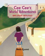 CEE CEE'S WORLD ADVENTURES by Neela Eyunni