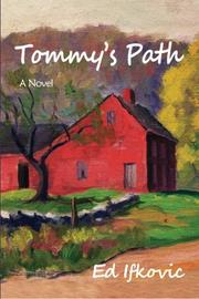 Tommy's Path by Ed Ifkovic