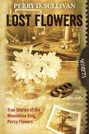 Lost Flowers by Perry D. Sullivan