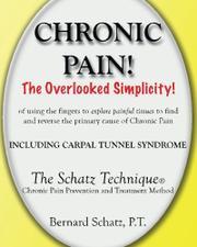 Chronic Pain! by Bernard Schatz