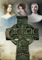 CELTIC CROSSINGS by John Ganly