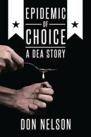 EPIDEMIC OF CHOICE by Don Nelson