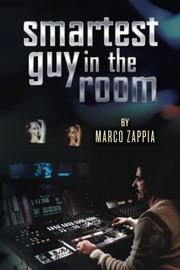 SMARTEST GUY IN THE ROOM by Marco Zappia