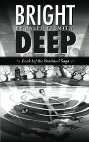 Bright Deep by Ralph F. Smith