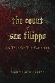 THE COUNT OF SAN FILIPPO by Mauricio D'Tejada