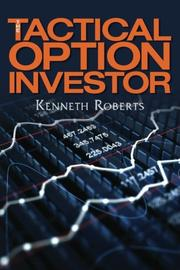 The Tactical Option Investor by Kenneth Roberts
