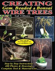 Creating Gem, Beaded & Bonsai Wire Trees by Sal Villano