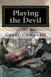 Playing the Devil by Grant Campbell