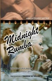 MIDNIGHT RUMBA by Eduardo Santiago