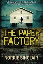 THE PAPER FACTORY by N. K. Sinclair
