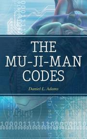 The Mu-ji-Man Codes by Daniel L Adams