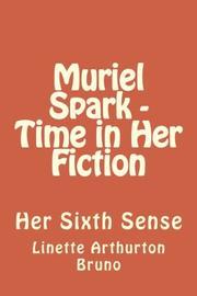 Muriel Spark  by Linette Arthurton Bruno