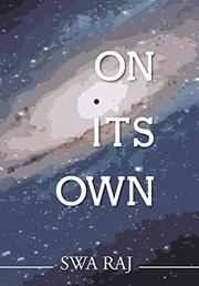 On Its Own by Swa Raj