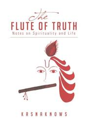 THE FLUTE OF TRUTH by KrsnaKnows