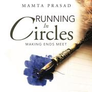 Running In Circles by Mamta Prasad