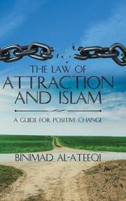 THE LAW OF ATTRACTION AND ISLAM by Binimad Al-Ateeqi