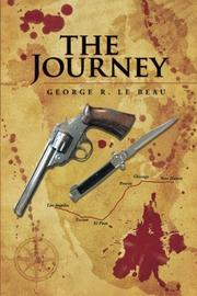 THE JOURNEY by George R Le Beau