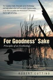 For Goodness' Sake by Robert Cuttino