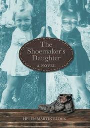 The Shoemaker's Daughter by Helen Martin Block