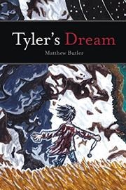 TYLER'S DREAM by Matthew Butler
