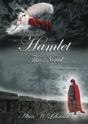 Hamlet by Alan W. Lehmann