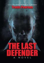THE LAST DEFENDER by Travis Pearson