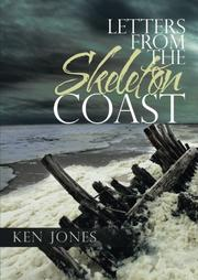 LETTERS FROM THE SKELETON COAST by Ken Jones