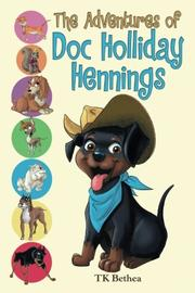 THE ADVENTURES OF DOC HOLLIDAY HENNINGS by TK  Bethea