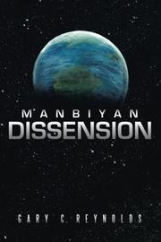 MANBIYAN DISSENSION by Gary C. Reynolds