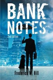BANK NOTES by Frederick W.  Hill