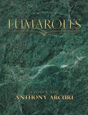 FUMAROLES by Anthony Arcuri