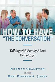 "HOW TO HAVE ""THE CONVERSATION"" by Norman Crampton"