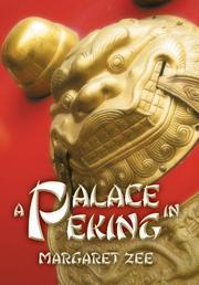 A Palace in Peking by Margaret Zee