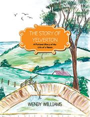 THE STORY OF YELVERTON by Wendy Williams