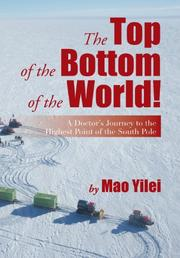 The Top of the Bottom of the World! by Mao Yilei