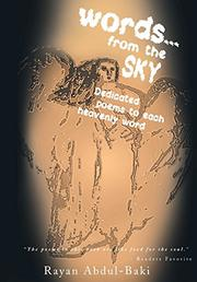 WORDS FROM THE SKY by Rayan Abdul-Baki