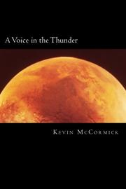 A VOICE IN THE THUNDER by Kevin McCormick