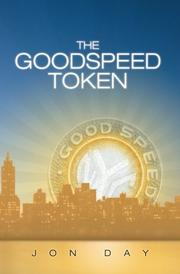 THE GOODSPEED TOKEN by Jon Day