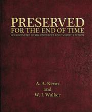 Preserved for the End of Time by A. A. Kevas