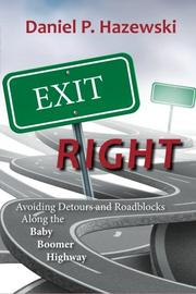 EXIT RIGHT by Daniel P. Hazewski