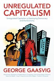 UNREGULATED CAPITALISM by George Gaasvig