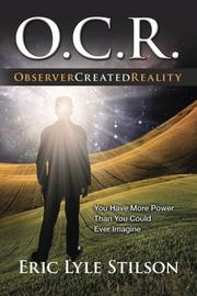 O.C.R. Observer Created Reality by Eric Lyle Stilson